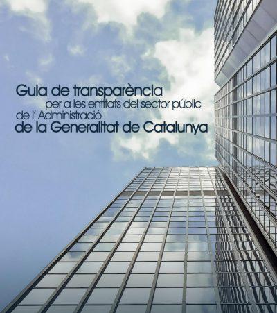 Presentació de la Guia de transparència per a les entitats del Sector Públic de l'Administració de la Generalitat