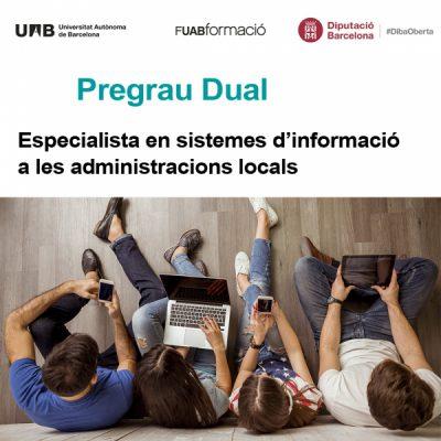 """Inscriu-te al Pregrau Dual """"Especialista en Sistemes d'informació a les administracions locals"""""""