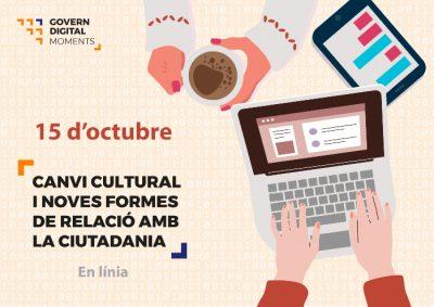 """Les """"noves formes de relació amb la ciutadania"""" inauguren els Moments Govern Digital"""